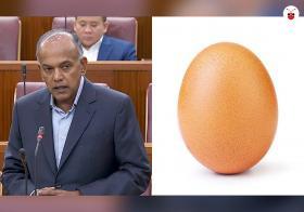 """有网民称要蛋袭尚穆根部长,结果被警察找去问话,引发一场""""鸡蛋里的风波""""。"""